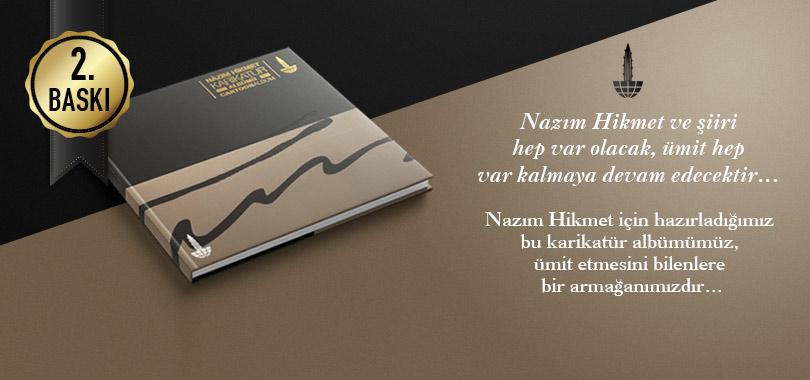 """Vatan Şairi Komünist """"Nâzım Hikmet Karikatür Albümü""""ne 2. Baskı"""