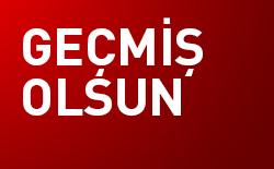 Mesut YAVUZ'A Geçmiş Olsun!..