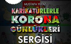 """Mustafa YILDIZ'ın """"Karikatürlerle Korona Günlükleri"""" Sergisi"""