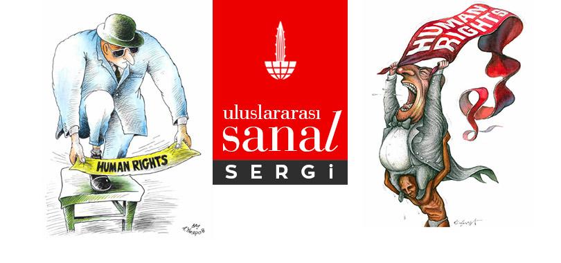 """""""10 Aralık Dünya İnsan Hakları Günü"""" Uluslararası Sanal Karikatür Sergisi"""