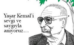 Usta yazar Yaşar Kemal'i aramızdan ayrılışının 6. yıl dönümü nedeniyle sevgi ve saygıyla anıyoruz…