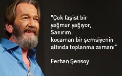 Sanatçı Ferhan Şensoy'u kaybettik.